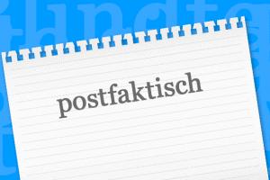 Словом года-2016 в Германии стало «постправдивый»